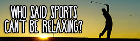 Who Said Sports Can't Be Relaxing? drunk on pop guest post banner gold image