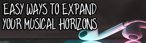Easy Ways To Expand Your Musical Horizons guest post drunk on pop contributed post banner