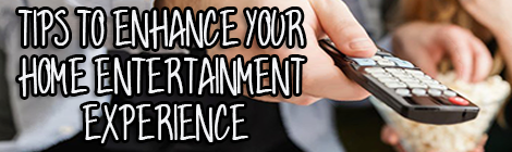 Tips To Enhance Your Home Entertainment Experience drunk on pop guest post banner